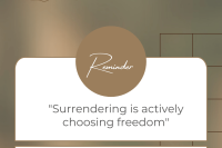 """blurred background of browns, greens, and black. dark brown rectangle with grid lines drawn on it. Brown and white notification box. Brown circle says """"reminder"""" white box says """"surrendering is actively choosing freedom"""". Brown box with white letters say """"view"""". white text at the bottom reads """"@seritafonta""""."""